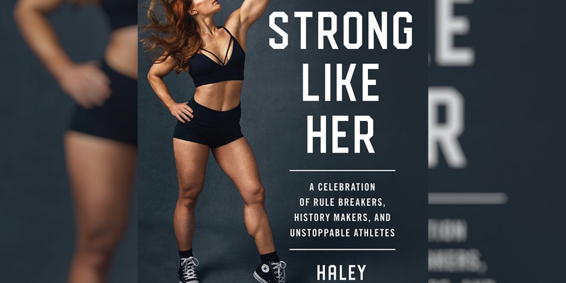 Those Who Came Before: Pioneers in Women's Strength Sports