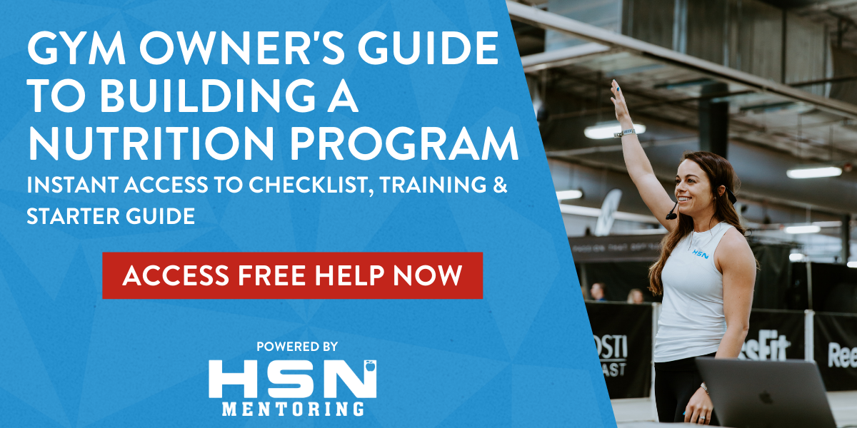 Gym Owners: Are You Ready to Build a Comprehensive Nutrition Program