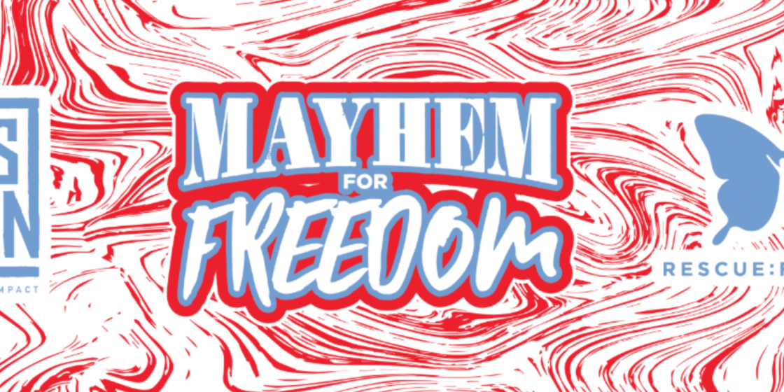 Mayhem Missions Fights Human Trafficking, April Fundraiser Competition Now Live