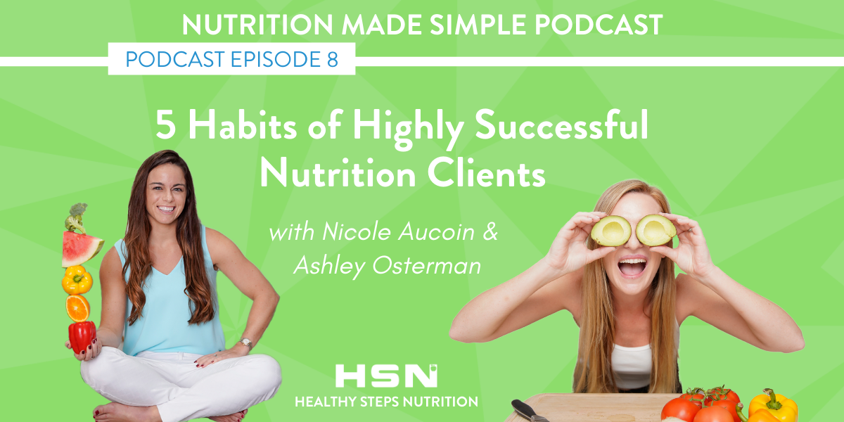 Five Habits of Highly Successful Nutrition Clients