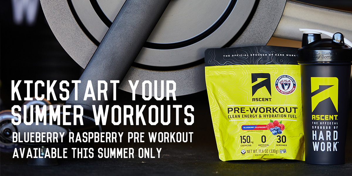 NEW! Ascent Blueberry Raspberry Pre Workout, Available This Summer Only